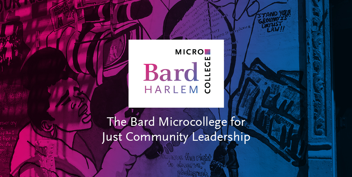 Bard Microcollege for Just Community Leadership logo overlaid on a photo of a Harlem mural.